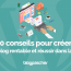 Conseils Creer Blog Rentable Reussir Vie