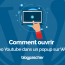 Comment Ouvrir Video Youtub Popup Wordpress