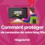 Comment Proteger Page Connexion Blog Wordpress Blogpascher