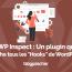 Plugin WP Inspect Affiche Tous Les