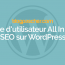 Comment Configurer All In One SEO Pack Sur WordPress