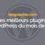 Les Meilleurs Plugins WordPress Du Mois De Mai