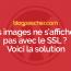 Vos Images Ne S'affichent Pas Avec Le SSL ? Voici La Solution