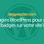 10 Plugins WordPress Pour Ajouter Des Badges Sur Votre Site Web
