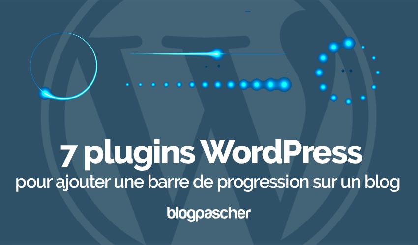 7 plugins wordpress pour ajouter une barre de progression