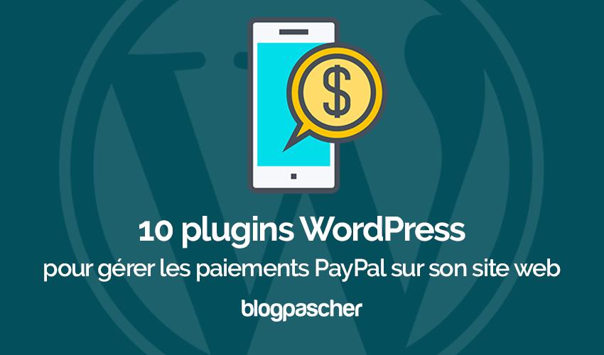 2095ae65c 10 WordPress plugins para gerenciar pagamentos via Paypal em seu Blog