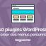 10 Plugins Wordpress Pour Ajouter Des Menus Personnalisés