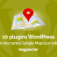 Plugins Wordpress Ajouter Cartes Google Maps Site Web
