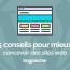 5 Conseils Pour Mieux Concevoir Des Sites Web