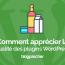 Comment Apprécier La Qualité Des Plugins Wordpress