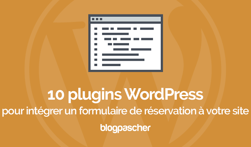 10 plugins wordpress pour int grer un formulaire de for Site de reservation