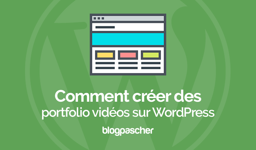 comment cr u00e9er un portefeuille vid u00e9o sur wordpress
