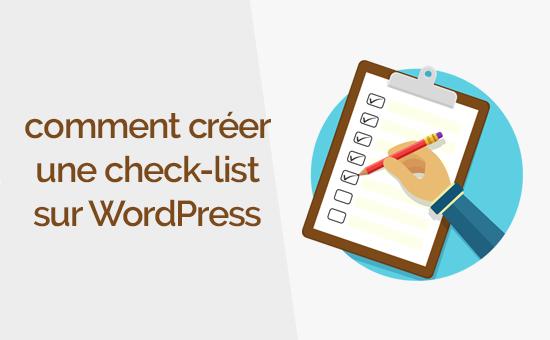 Comment cr er une checklist pour votre blog wordpress blogpascher - Check list achat maison ...
