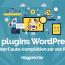 Plugins Wordpress Ajouter Auto Completion Formulaires